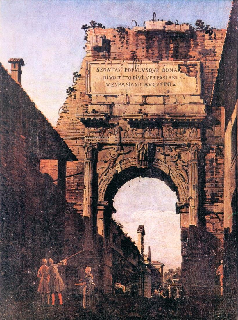 Titus Arch in Rome - Canaletto